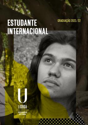 Folheto Estudante Internacional - Licenciaturas e Mestrados Integrados 2021/22