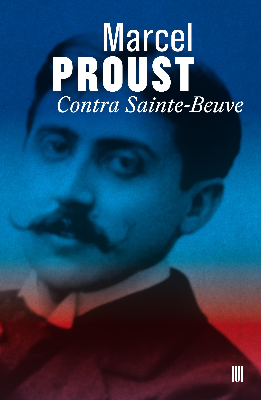 Contra Sainte-Beuve, de Marcel Proust