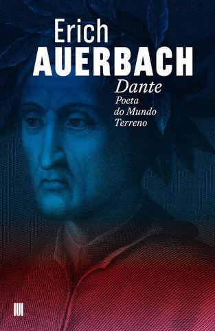 Dante: Poeta do Mundo Terreno
