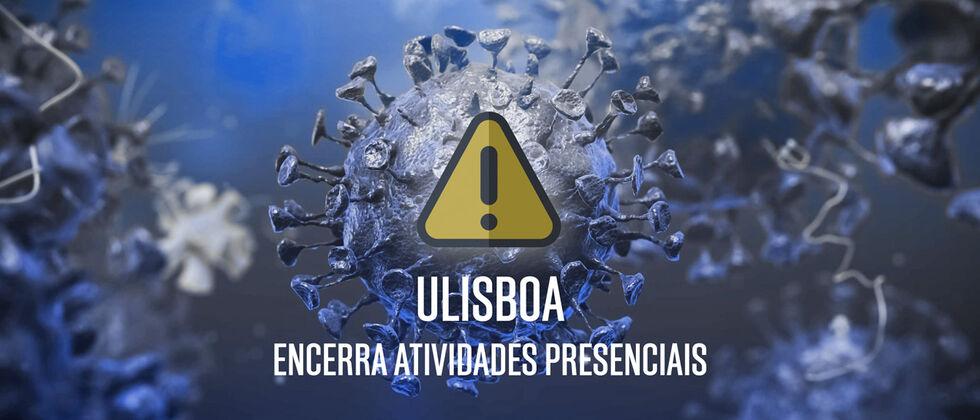 Universidade de Lisboa encerra atividade presencial
