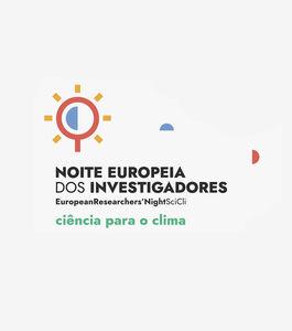 Noite Europeia dos Investigadores 2021